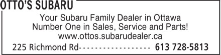 Otto's Subaru (613-728-5813) - Annonce illustrée - Your Subaru Family Dealer in Ottawa Number One in Sales, Service and Parts! www.ottos.subarudealer.ca