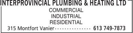 Interprovincial Plumbing & Heating Ltd (613-749-7873) - Annonce illustrée - COMMERCIAL INDUSTRIAL RESIDENTIAL