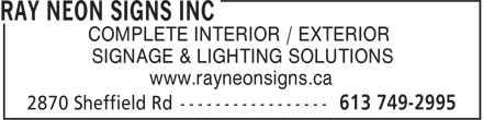 Ray Neon Signs Inc (613-800-0243) - Annonce illustrée - COMPLETE INTERIOR / EXTERIOR SIGNAGE & LIGHTING SOLUTIONS www.rayneonsigns.ca