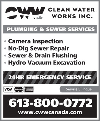 Clean Water Works (613-745-2444) - Annonce illustrée - PLUMBING & SEWER SERVICES Camera Inspection No-Dig Sewer Repair Sewer & Drain Flushing Hydro Vacuum Excavation 24HR EMERGENCY SERVICE Service Bilingue 613-800-0772 www.cwwcanada.com