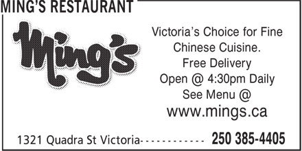 Ming's Restaurant (250-385-4405) - Display Ad - Victoria's Choice for Fine Chinese Cuisine. Free Delivery www.mings.ca