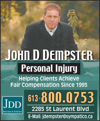 Dempster John (613-729-9704) - Annonce illustrée - Helping Clients Achieve Fair Compensation Since 1995 2285 St Laurent Blvd