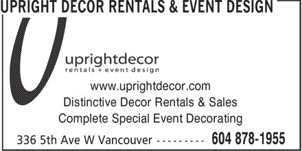 Upright Decor Rentals & Designs (604-878-1955) - Annonce illustrée - www.uprightdecor.com Distinctive Decor Rentals & Sales Complete Special Event Decorating