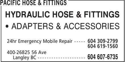 Pacific Hose & Fittings (604-607-6735) - Annonce illustrée - HYDRAULIC HOSE & FITTINGS • ADAPTERS & ACCESSORIES 604 619-1560