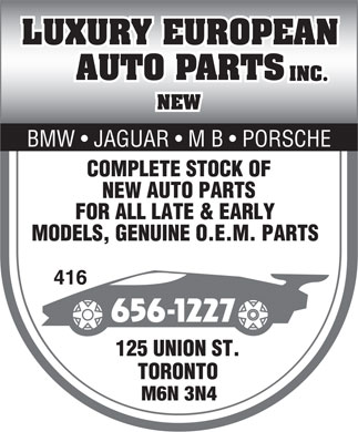 Luxury European Auto Parts Inc (416-656-1227) - Annonce illustrée - BMW   JAGUAR   M B   PORSCHE M6N 3N4