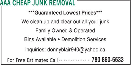 AAA Cheap Junk Removal (780-860-6633) - Annonce illustrée - ***Guaranteed Lowest Prices*** We clean up and clear out all your junk Family Owned & Operated Bins Available • Demolition Services