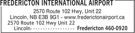 Fredericton International Airport (506-460-0920) - Annonce illustrée - 2570 Route 102 Hwy, Unit 22 Lincoln, NB E3B 9G1 - www.frederictonairport.ca