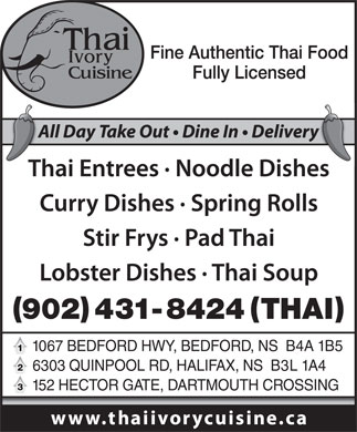 Thai Ivory Cuisine (902-706-7098) - Annonce illustrée - 1067 BEDFORD HWY, BEDFORD, NS  B4A 1B5 6303 QUINPOOL RD, HALIFAX, NS  B3L 1A4 152 HECTOR GATE, DARTMOUTH CROSSING