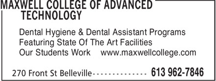 Maxwell Paper Canada Inc (1-866-391-1129) - Annonce illustrée - Dental Hygiene & Dental Assistant Programs Featuring State Of The Art Facilities Our Students Work www.maxwellcollege.com